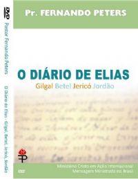 O Di�rio de Elias - Pastor Fernando Peters