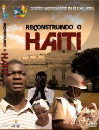 Projeto Reconstruindo o Haiti - Gideões Missionários da Última Hora