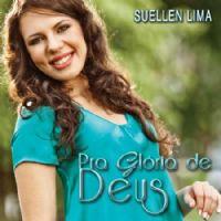 Pra Glória de Deus  - Suellen Lima - Somente Play Back