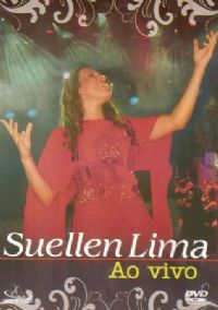 Ao Vivo Coletânea - Suellen Lima - DVD