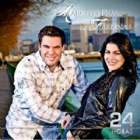 24 HORAS - Marcelo Dias e Fabiana
