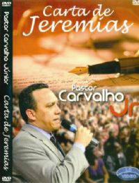 Cartas de Jeremias - Pastor Carvalho Junior