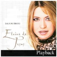 Sala do Trono  - Elaine de Jesus - Somente Play - Back