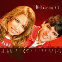 Deus nos Escolheu - Pr Alexandre Silva e Elaine de Jesus