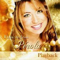 Pérola  - Elaine de Jesus - Somente Play - Back