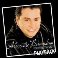 Tente outra Vez - Alexandre Bernardino - Somente Play - Back