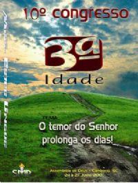 10° Congresso da 3ª Idade Camboriu - SC - Pastor Napoleão Falcão