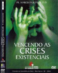 Vencendo as Crises Existenciais - Pastor Marco Feliciano