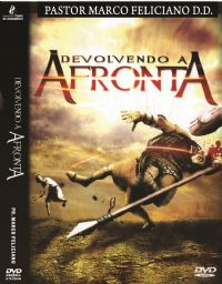 Devolvendo a Afronta- Pastor Marco Feliciano