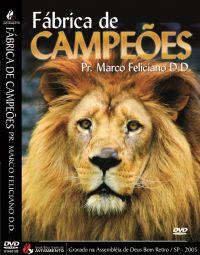 F�brica de Campe�es - Pastor Marco Feliciano