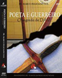 Poeta e Guerreiro o Segredo de Davi - Pastor Marco Feliciano
