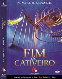Fim do Cativeiro - Pastor Marco Feliciano