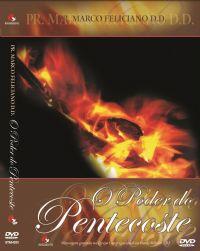 O Poder do Pentecoste  - Pastor Marco Feliciano