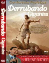 Derrubando Gigantes  Volume IV - Pr Anderson do Carmo