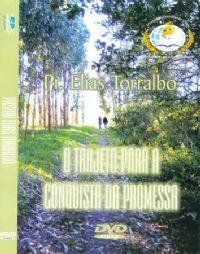 O Trajeto para a conquista da Promessa - Pr Elias Torralbo