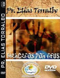Marcados por Deus - Pr Elias Torralbo