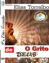 O Grito de Deus - Pr Elias Torralbo