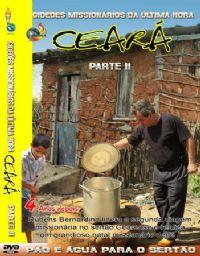 Projeto Ceará  Parte II  - Gideões Missionários da Última Hora - GMUH
