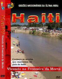 Projeto Haiti II - Gide�es Mission�rios da �ltima Hora - GMUH