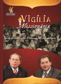 Vigília Missionária do Gideões - Pr Abilio Santana