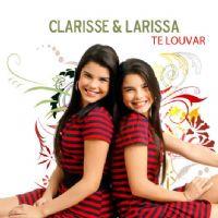 Te Louvar - Clarisse e Larissa