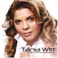 Perfume de Adoração - Tânia Witt