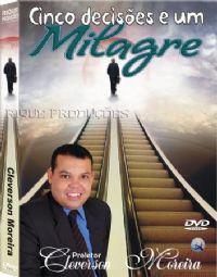 5 Decis�es e Um Milagre - Preletor Cleverson Moreira
