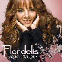Fogo e Unção - Pastora Flordelis
