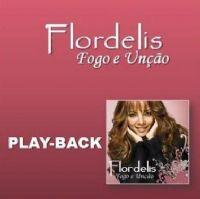 Fogo e Un��o - Flordelis - Somente Play Back