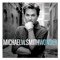 WONDER - Michael W. Smith