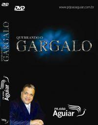 Quebrando o Gargalo - Pastor João Aguiar