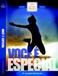 Você é Especial - Pastor Eduardo Bortolossi