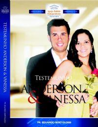 Testemunho Anderson e Vanessa - Pastor Eduardo Bortolossi