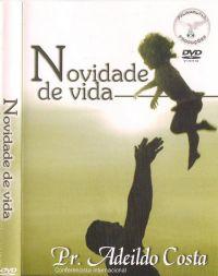 Novidade de Vida - Pastor Adeildo Costa