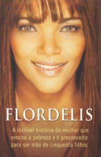Flordelis o Livro -  Pra Flordelis
