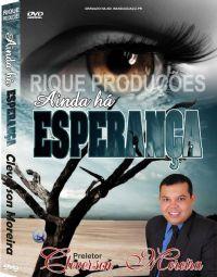 Ainda h� Esperan�a - Preletor Cleverson Moreira