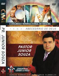 C.I.M - Congresso Internacional de Missões 2011 - Pr  Junior Souza