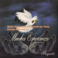 Minha Esperan�a  - Paquito