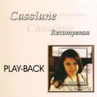 Recompensa  PLAY - BACK -  Cassiane