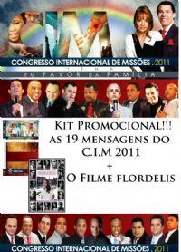 C.I.M - Congresso Internacional de Missões 2011 - 19 PREGAÇÕES + FILME
