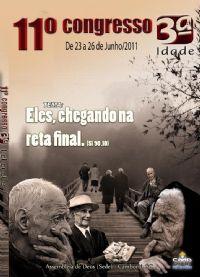11° Congresso da 3ª Idade Camboriu - SC - Pastor Adeildo Costa