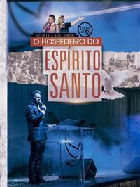 O Hospedeiro do Espírito Santo - Ap. Silvio Ribeiro