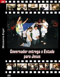 Governador de Roraima entrega Estado para Jesus - Pastor Joel Engel