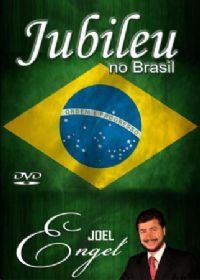 Jubileu no Brasil  - Pastor Joel Engel