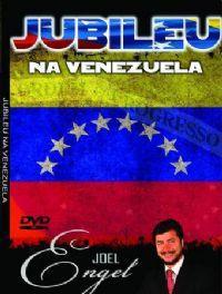 Jubileu na Venezuela   - Pastor Joel Engel