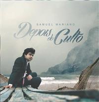 Depois do Culto - Samuel Mariano