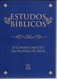 Estudos Biblicos - O Conhecimento da Palavra de Deus