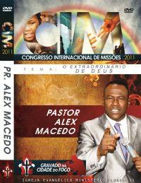 C.I.M - Congresso Internacional de Missões 2011 - Alex Macedo