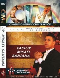 C.I.M - Congresso Internacional de Missões 2011 -  Misael Santana