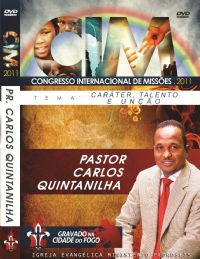 C.I.M - Congresso Internacional de Missões 2011 -  Carlos Quintanilha